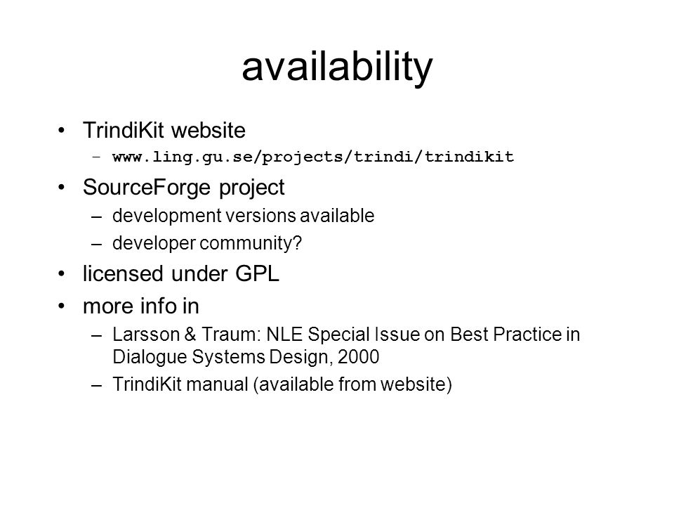 availability TrindiKit website SourceForge project licensed under GPL