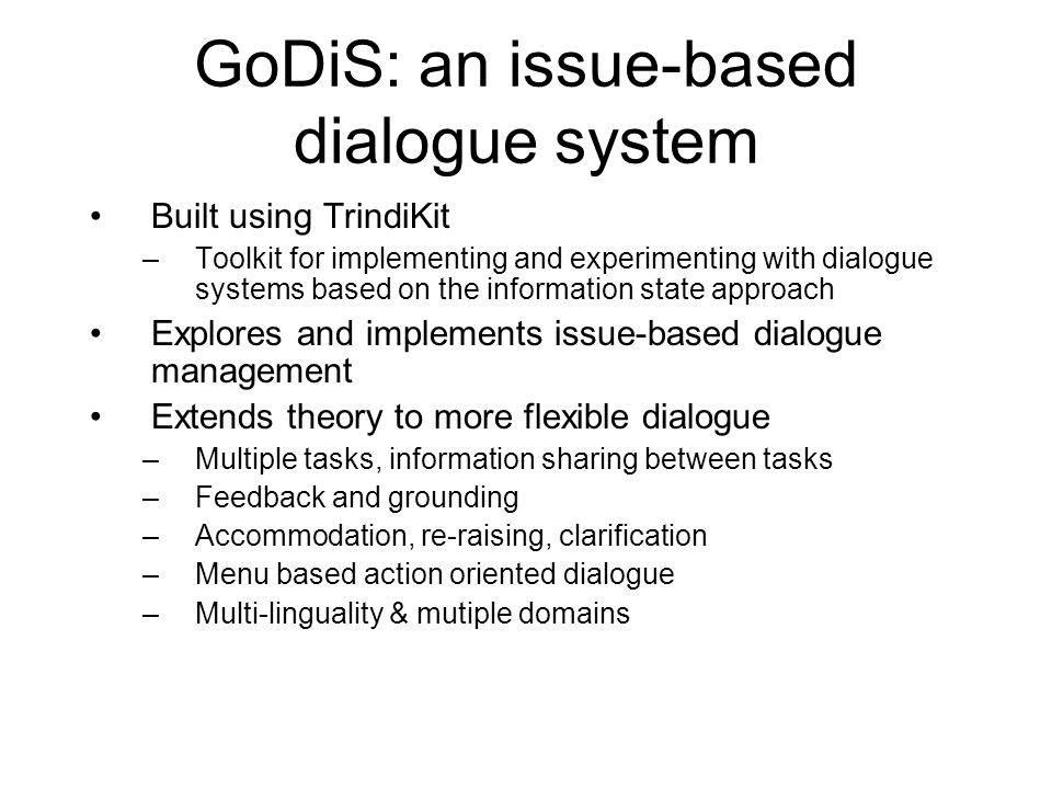 GoDiS: an issue-based dialogue system