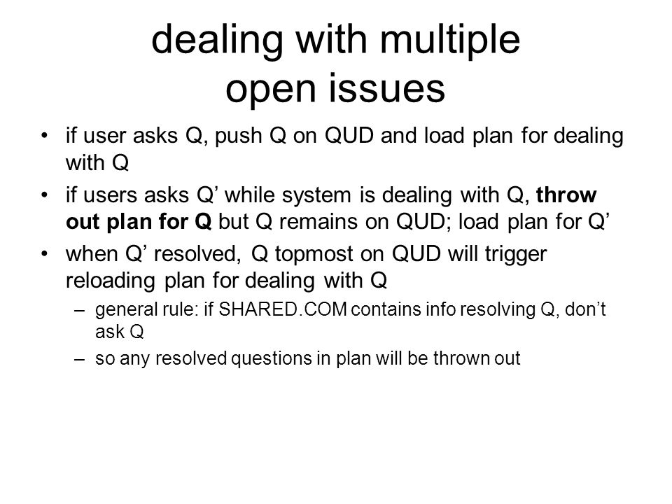 dealing with multiple open issues