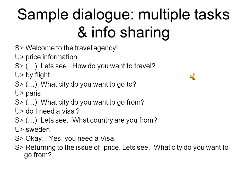 Sample dialogue: multiple tasks & info sharing