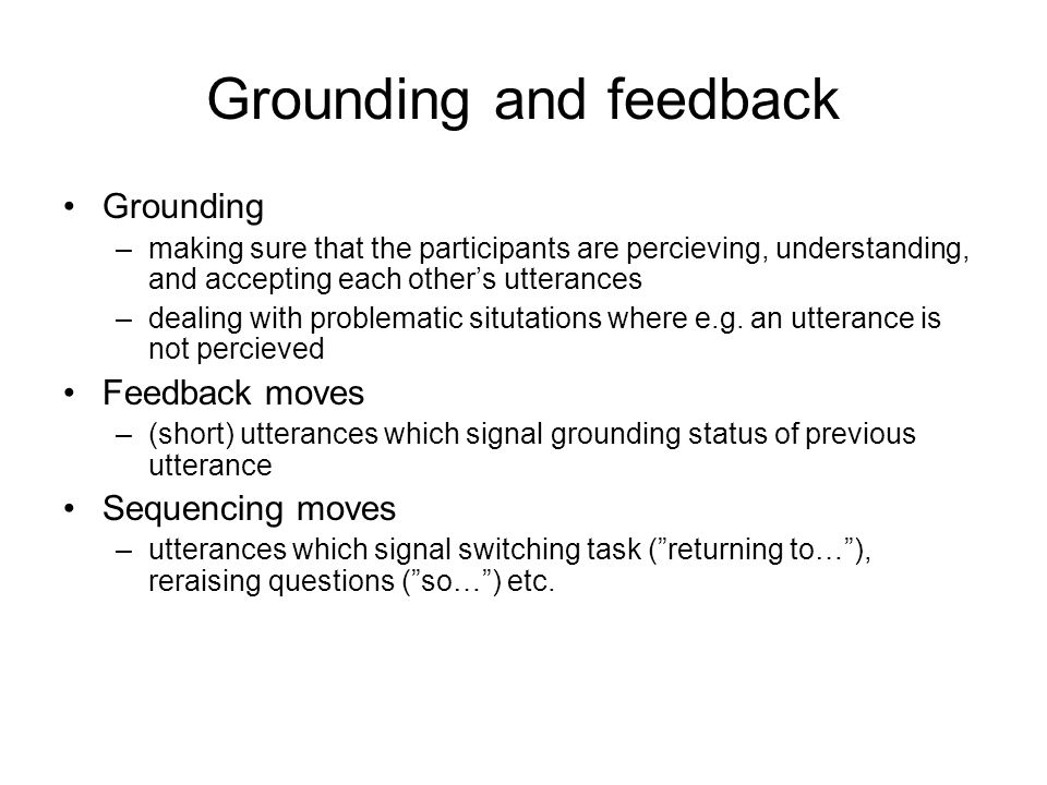 Grounding and feedback