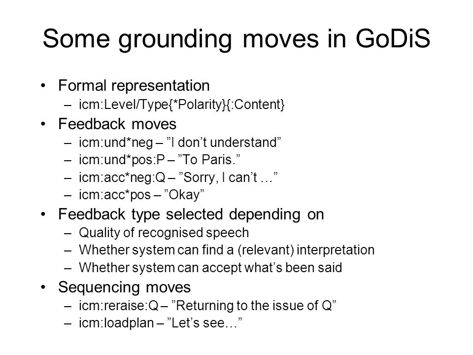 Some grounding moves in GoDiS