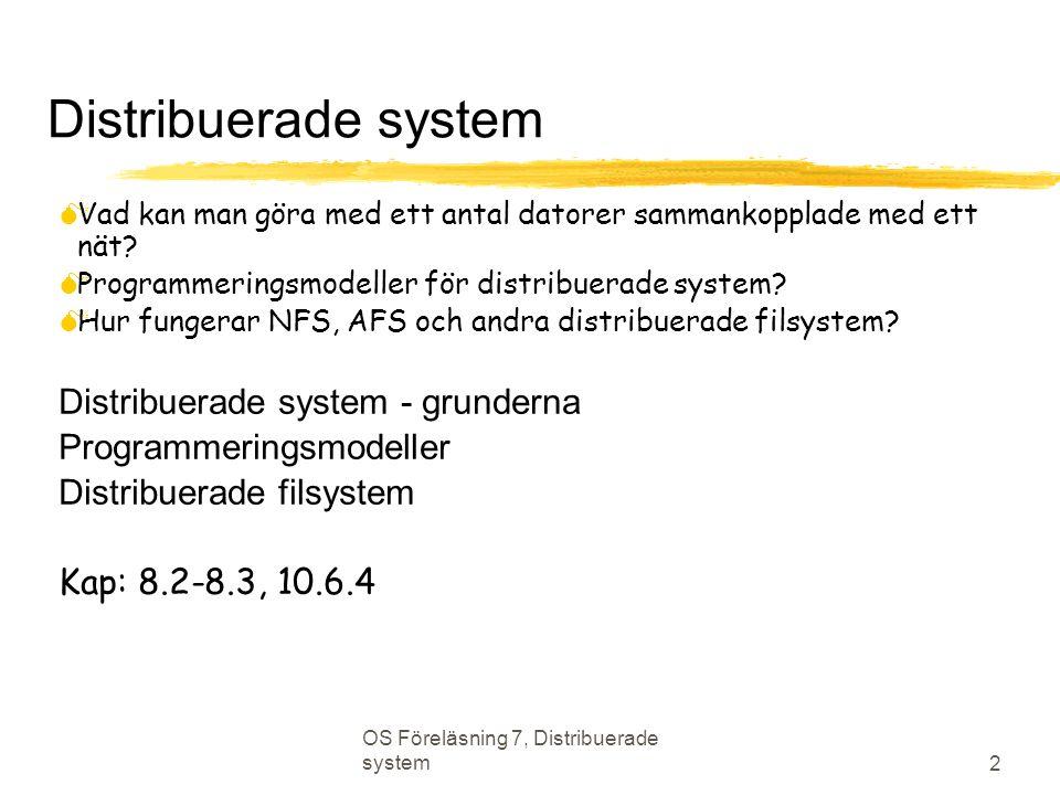 Distribuerade system Distribuerade system - grunderna
