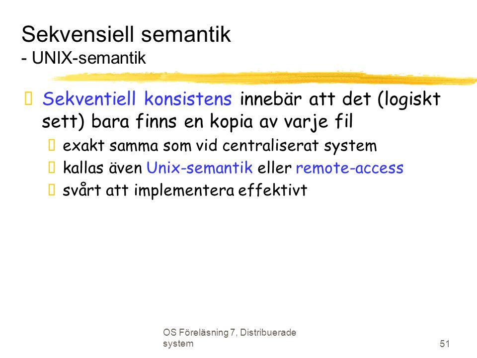 Sekvensiell semantik - UNIX-semantik