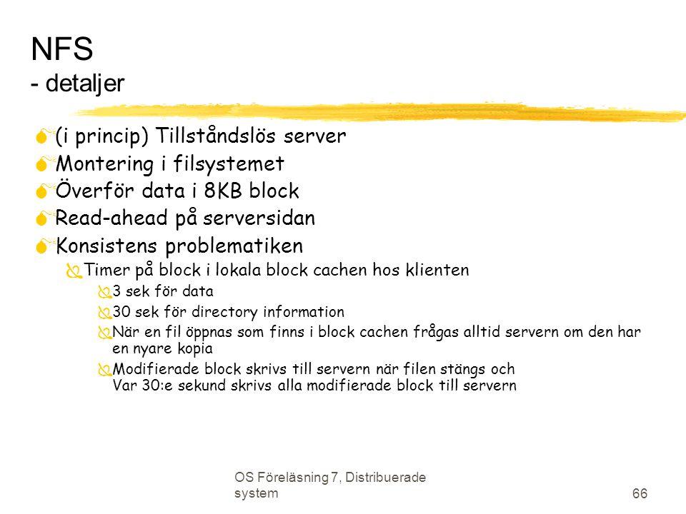 NFS - detaljer (i princip) Tillståndslös server