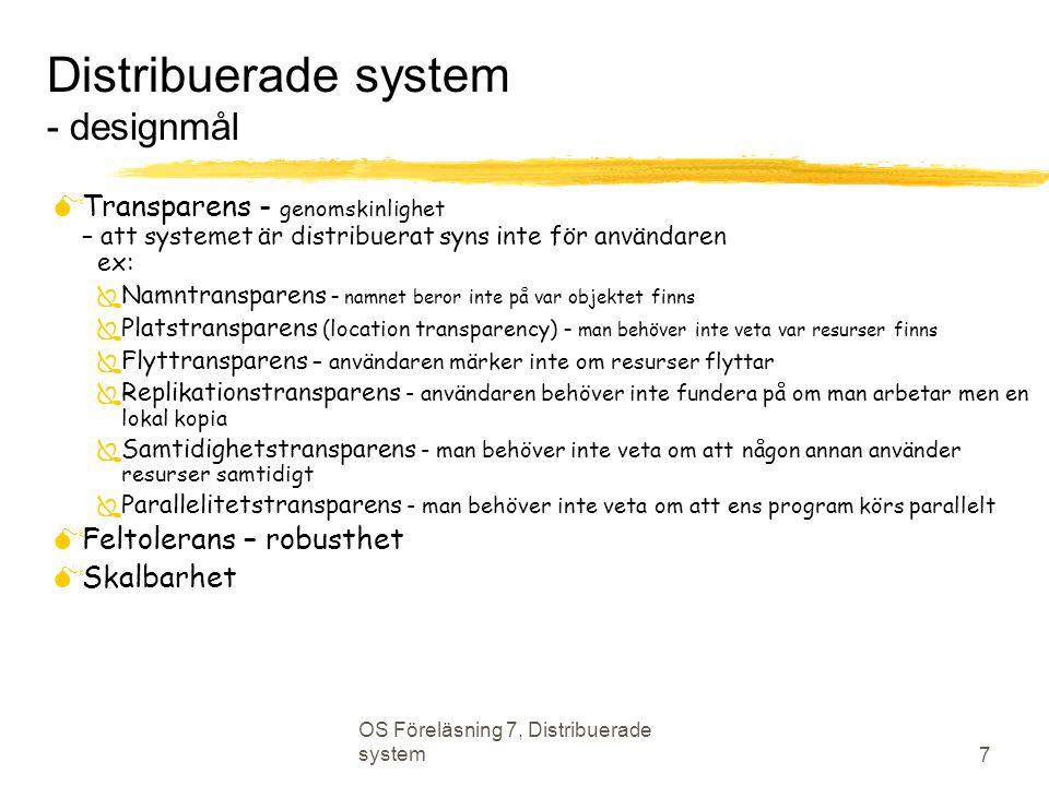 Distribuerade system - designmål