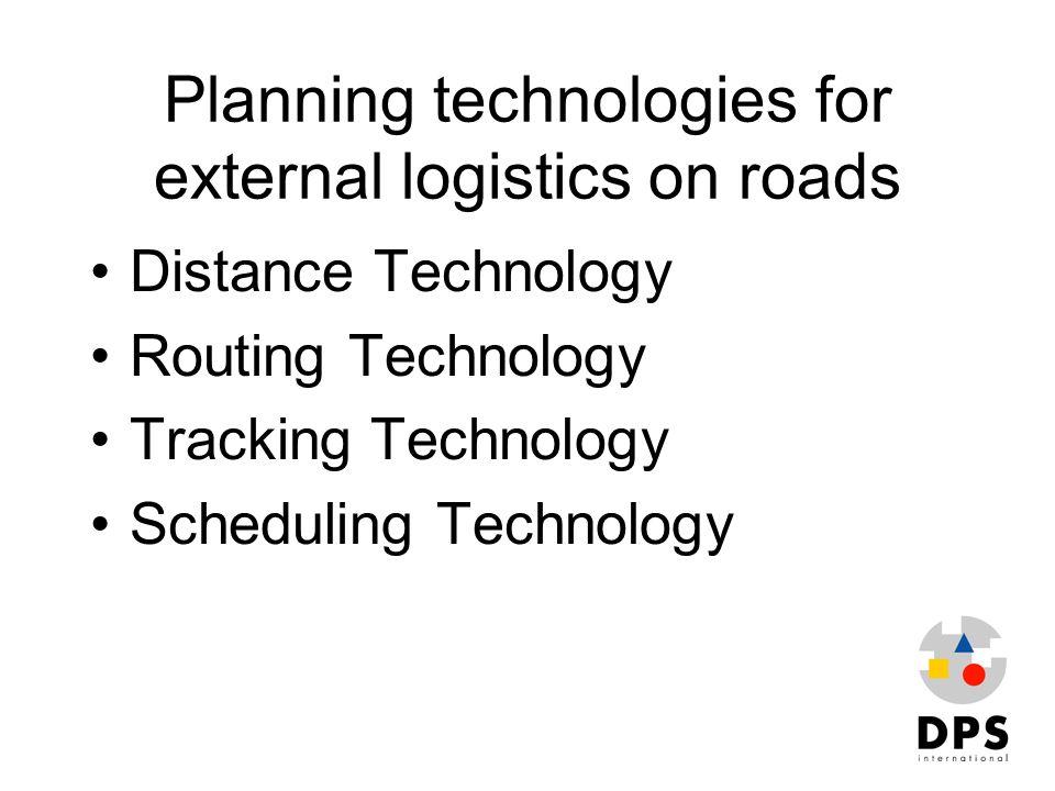 Planning technologies for external logistics on roads