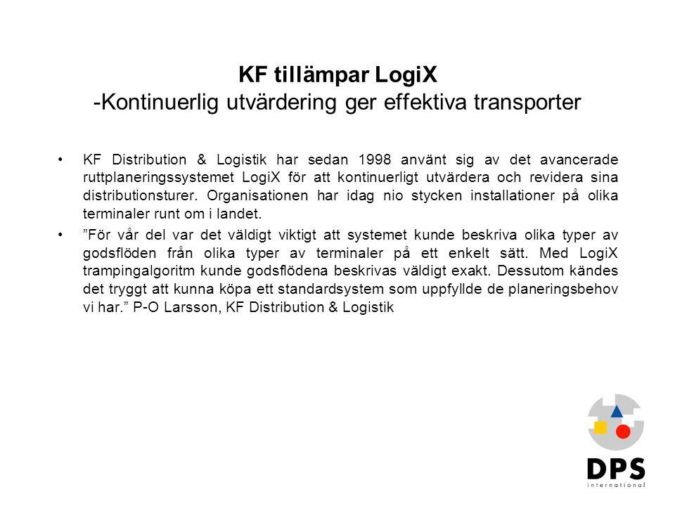KF tillämpar LogiX -Kontinuerlig utvärdering ger effektiva transporter