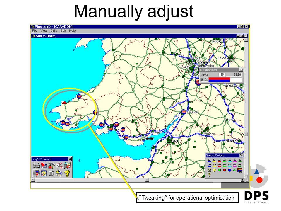 Manually adjust Tweaking for operational optimisation
