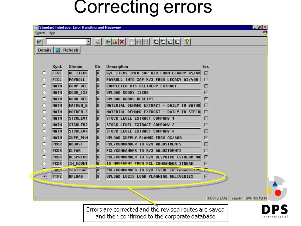 Correcting errors Errors are corrected and the revised routes are saved.