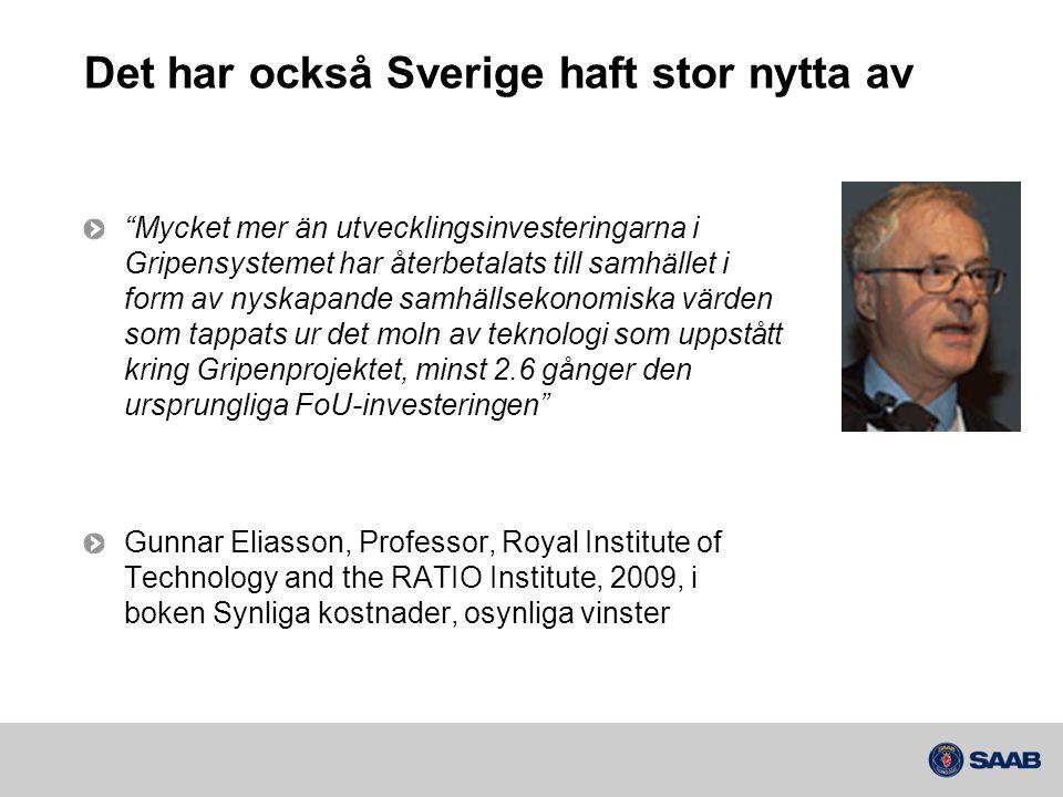 Det har också Sverige haft stor nytta av