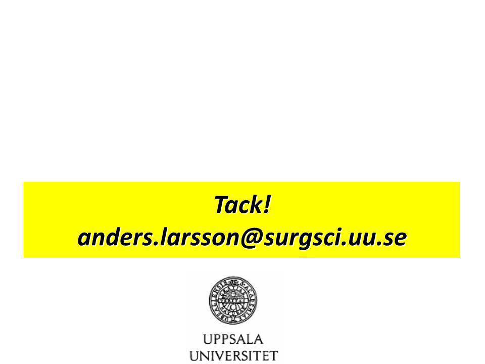 Tack! anders.larsson@surgsci.uu.se