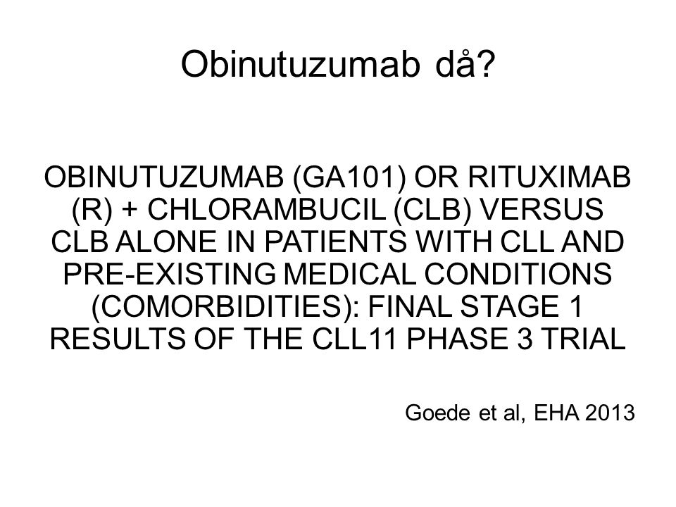 Obinutuzumab då
