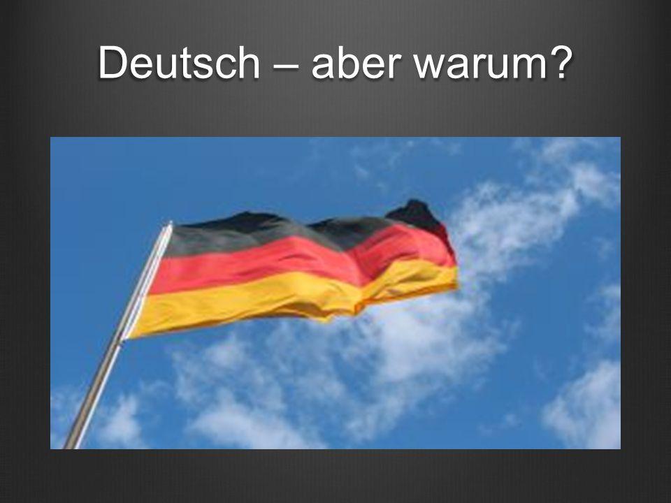 Deutsch – aber warum