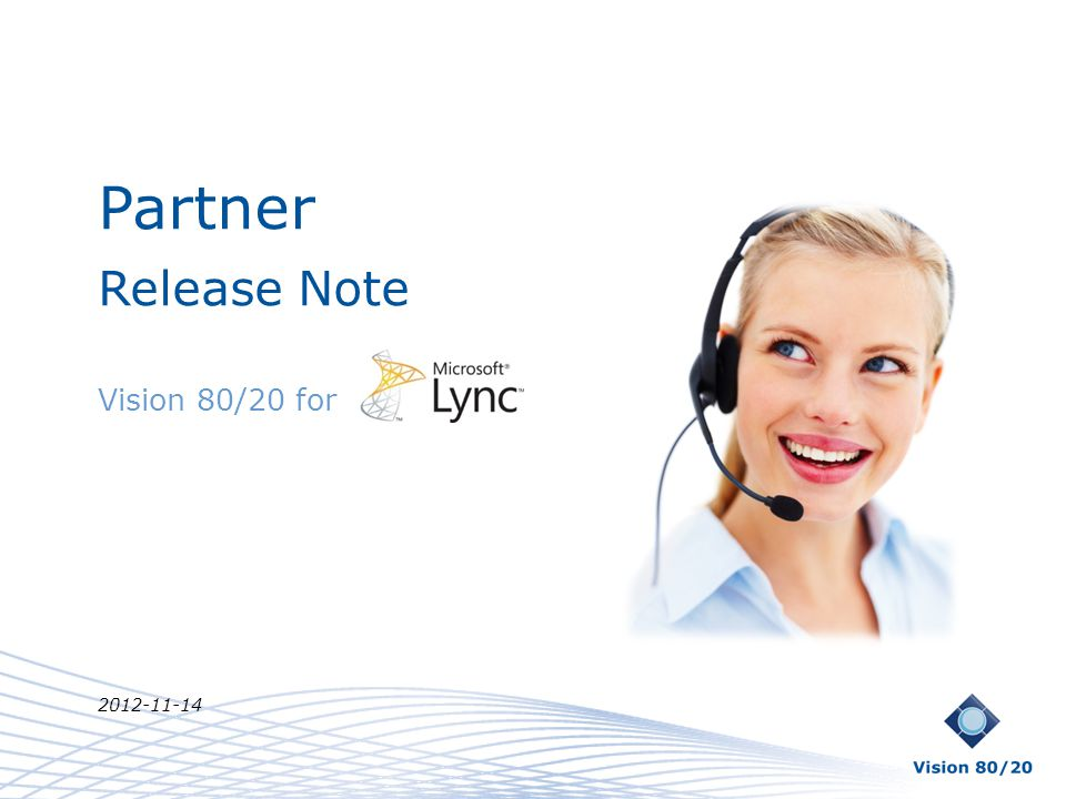 Partner Release Note Vision 80/20 for 2012-11-14