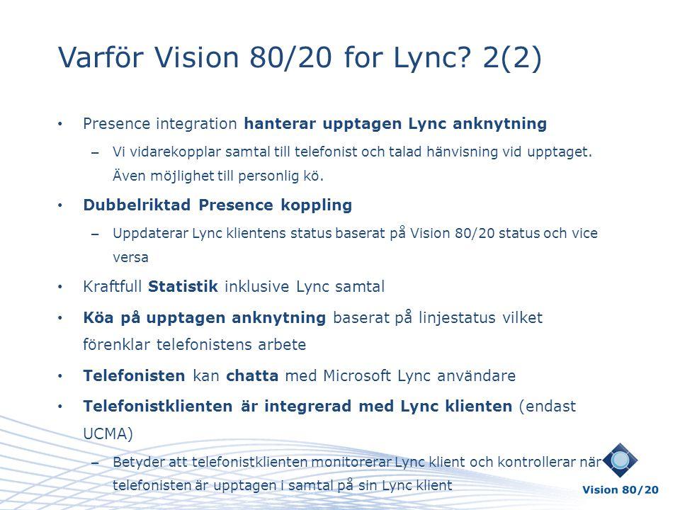 Varför Vision 80/20 for Lync 2(2)