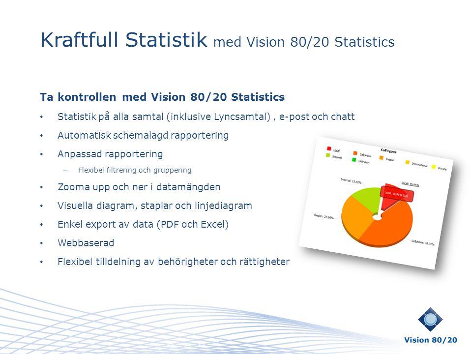 Kraftfull Statistik med Vision 80/20 Statistics