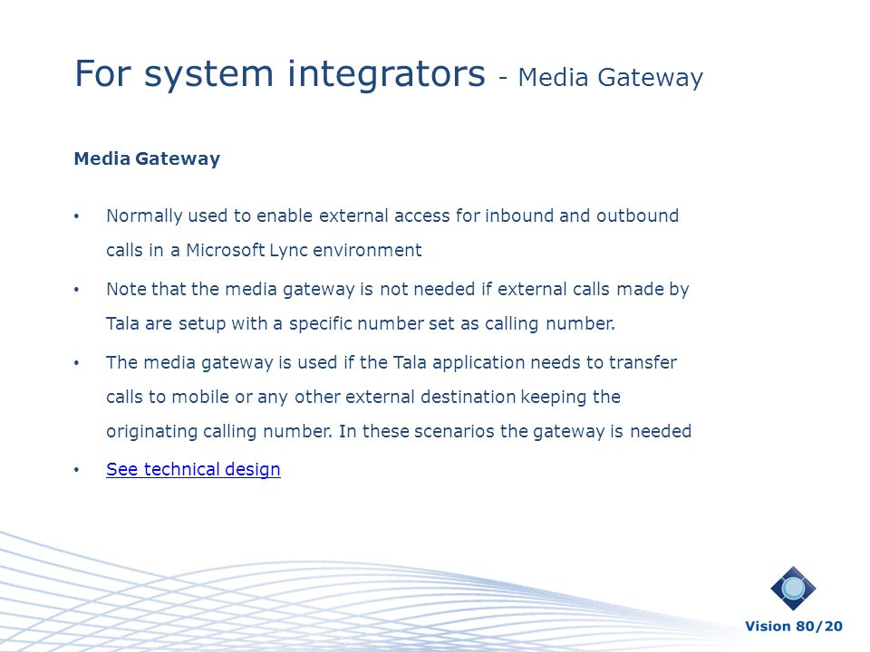 For system integrators - Media Gateway