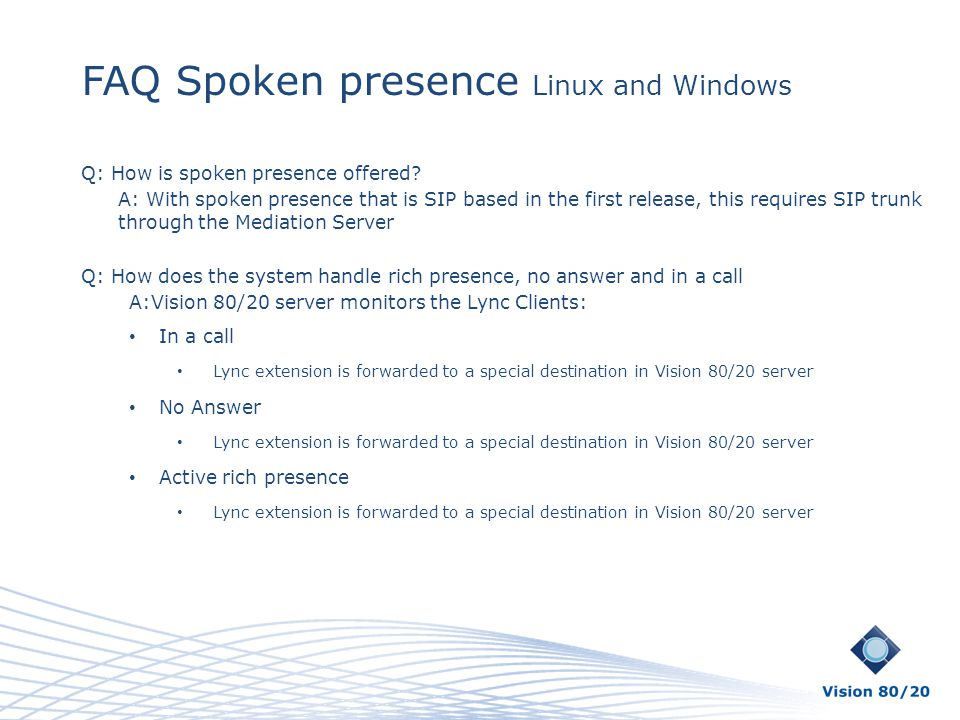 FAQ Spoken presence Linux and Windows