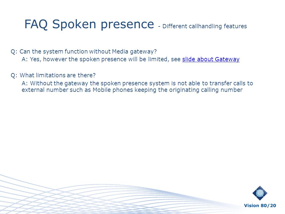 FAQ Spoken presence - Different callhandling features