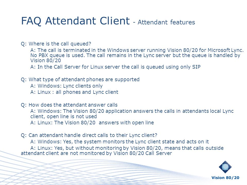 FAQ Attendant Client - Attendant features