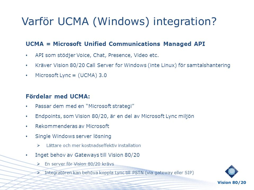 Varför UCMA (Windows) integration