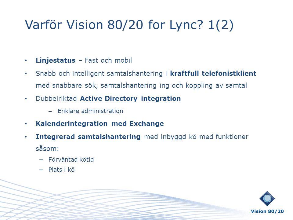 Varför Vision 80/20 for Lync 1(2)