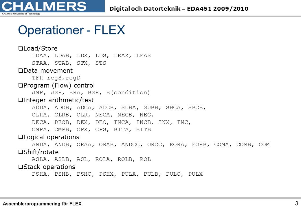 Operationer - FLEX Load/Store LDAA, LDAB, LDX, LDS, LEAX, LEAS