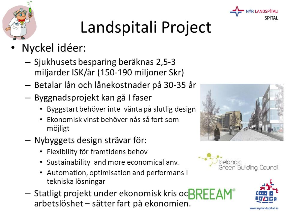 Landspitali Project Nyckel idéer: