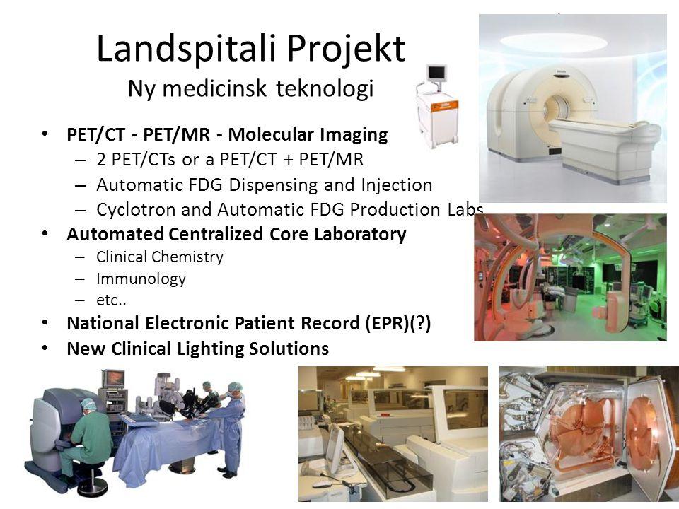 Landspitali Projekt Ny medicinsk teknologi