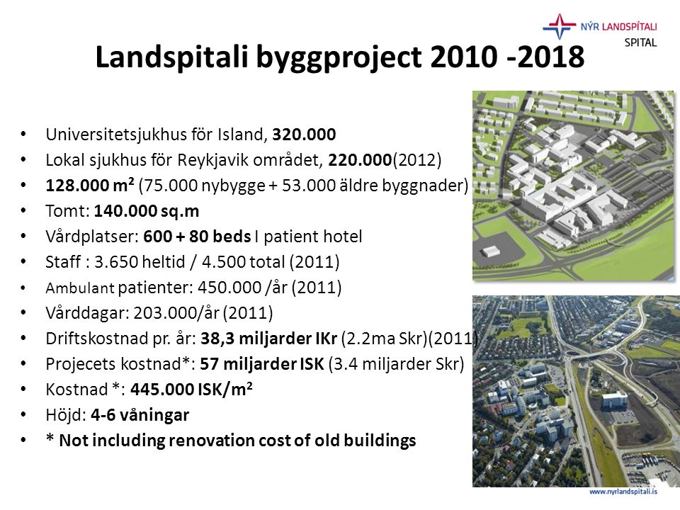 Landspitali byggproject 2010 -2018