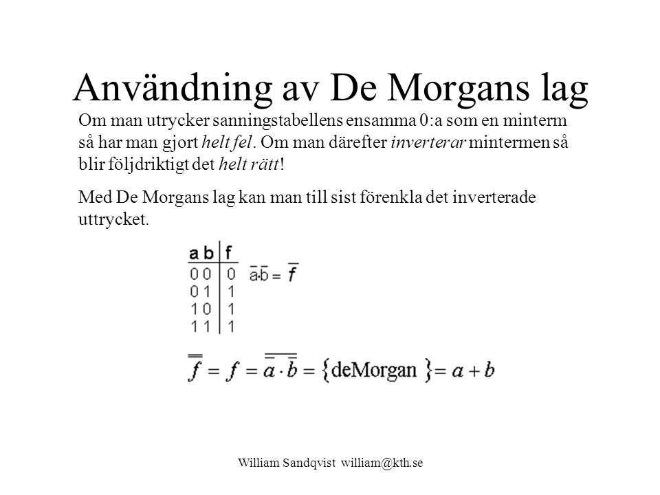 Användning av De Morgans lag