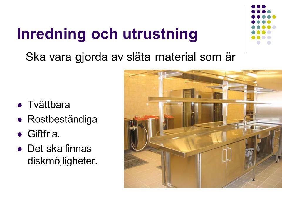 Inredning och utrustning