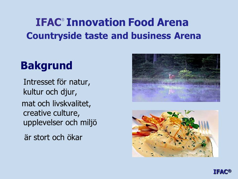 IFAC® Innovation Food Arena Countryside taste and business Arena