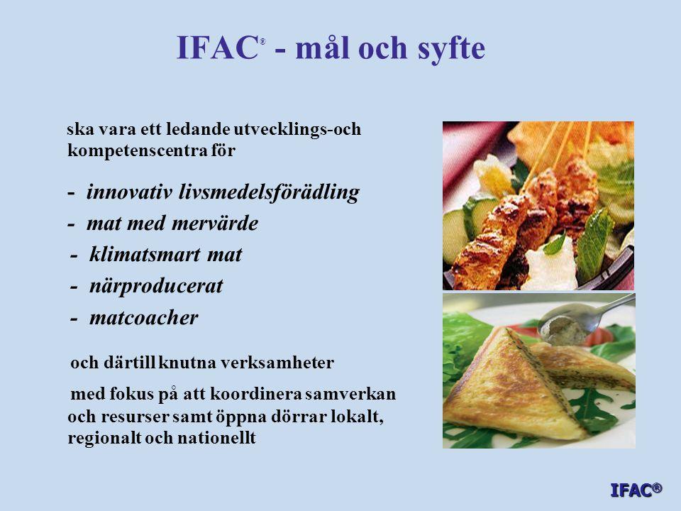 IFAC® - mål och syfte - innovativ livsmedelsförädling