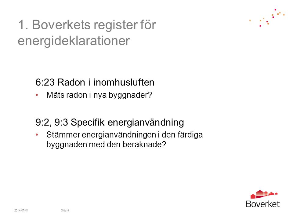 1. Boverkets register för energideklarationer