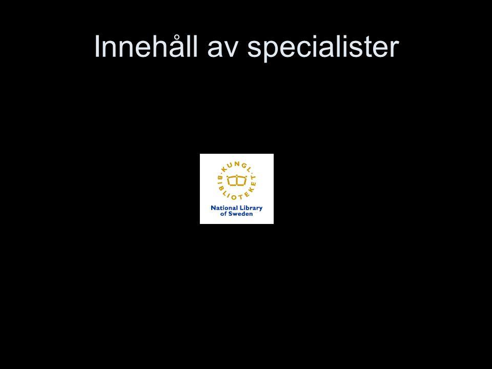 Innehåll av specialister