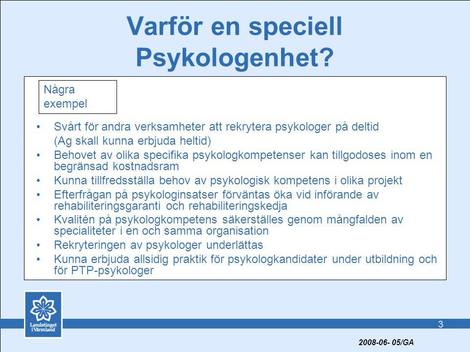 Varför en speciell Psykologenhet