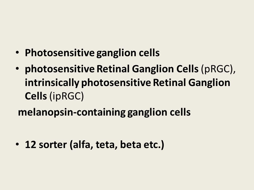 Photosensitive ganglion cells