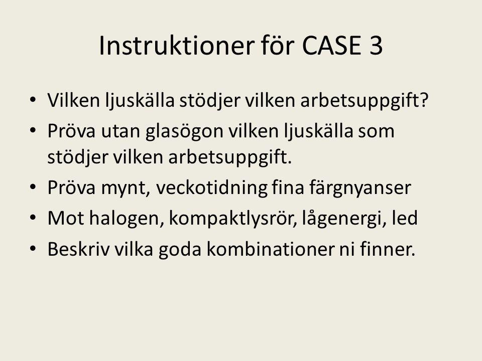 Instruktioner för CASE 3