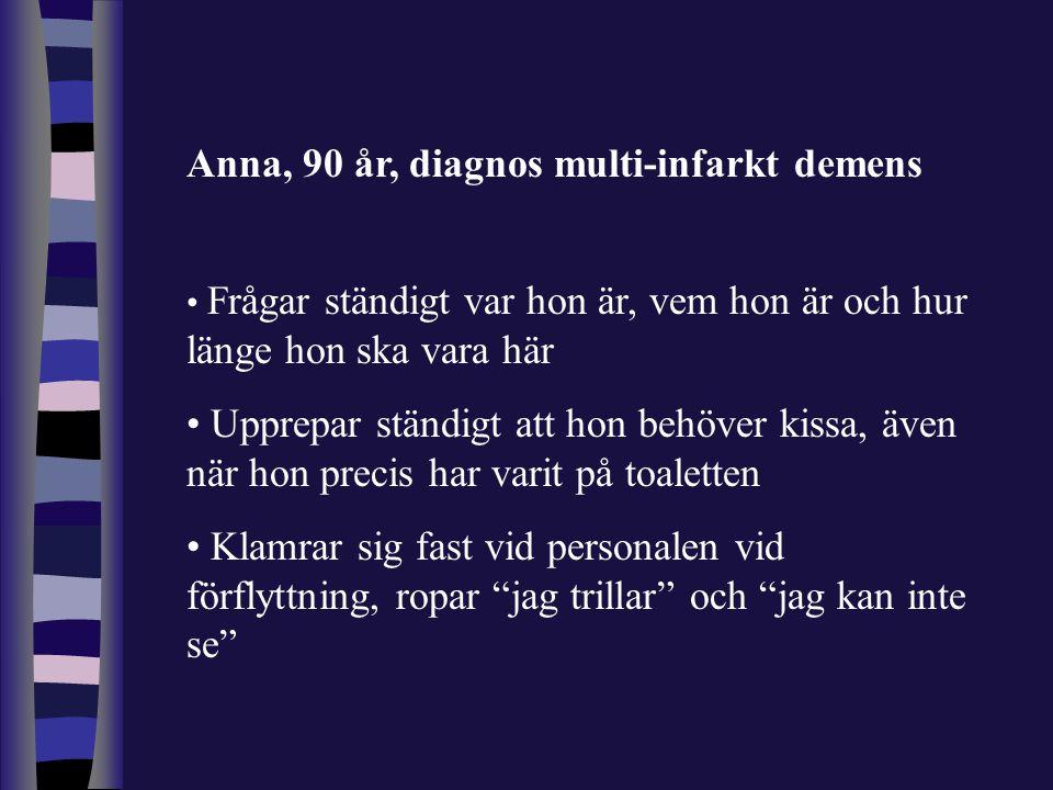 Anna, 90 år, diagnos multi-infarkt demens