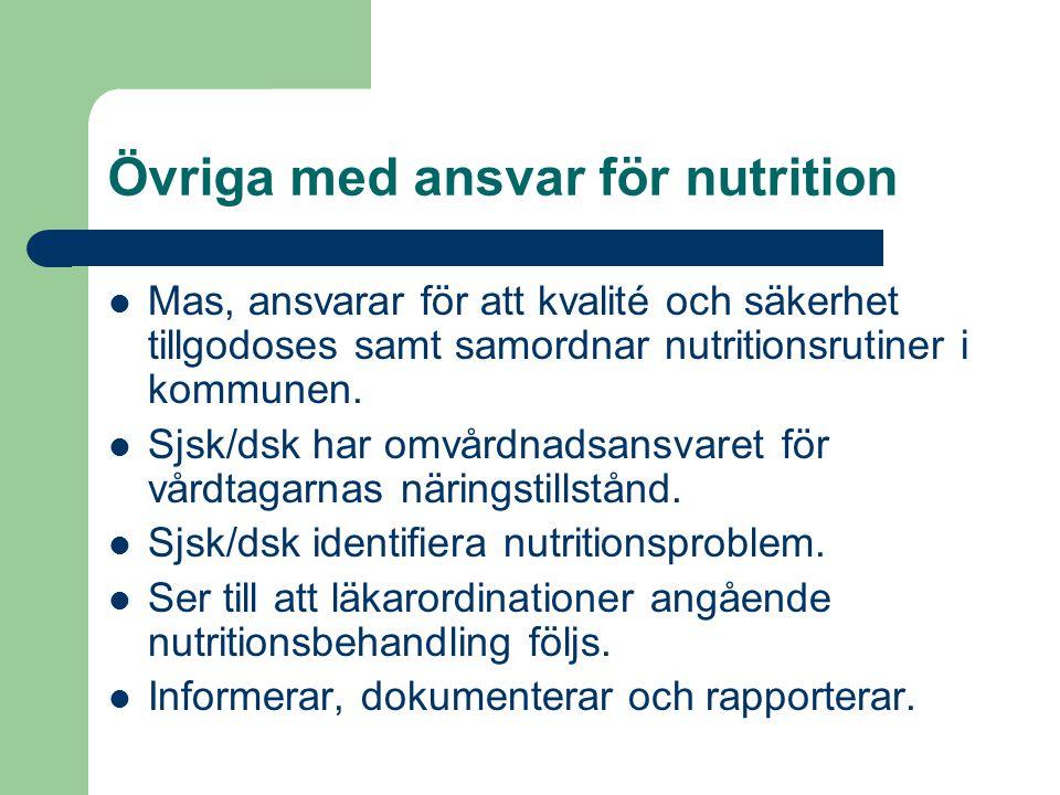 Övriga med ansvar för nutrition
