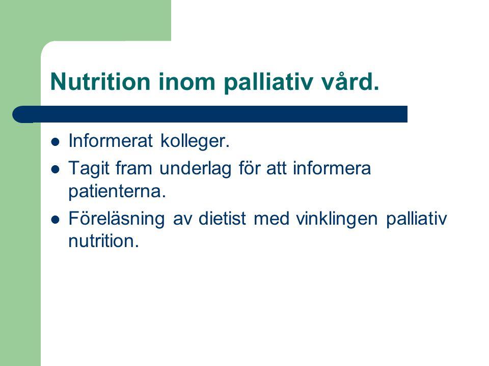 Nutrition inom palliativ vård.