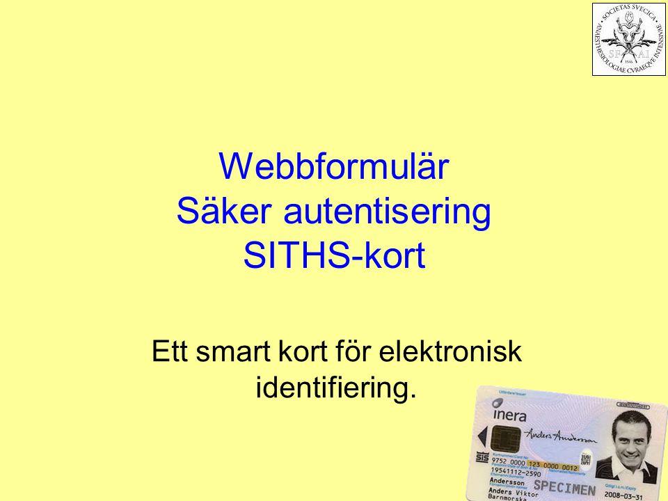 Webbformulär Säker autentisering SITHS-kort