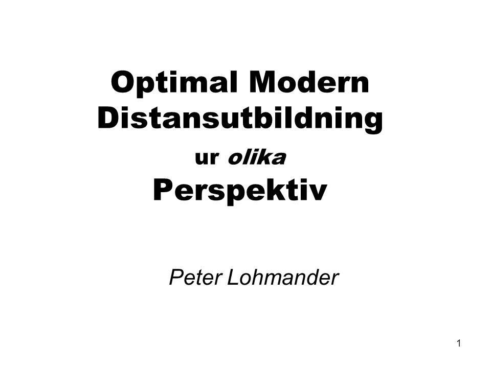 Optimal Modern Distansutbildning ur olika Perspektiv