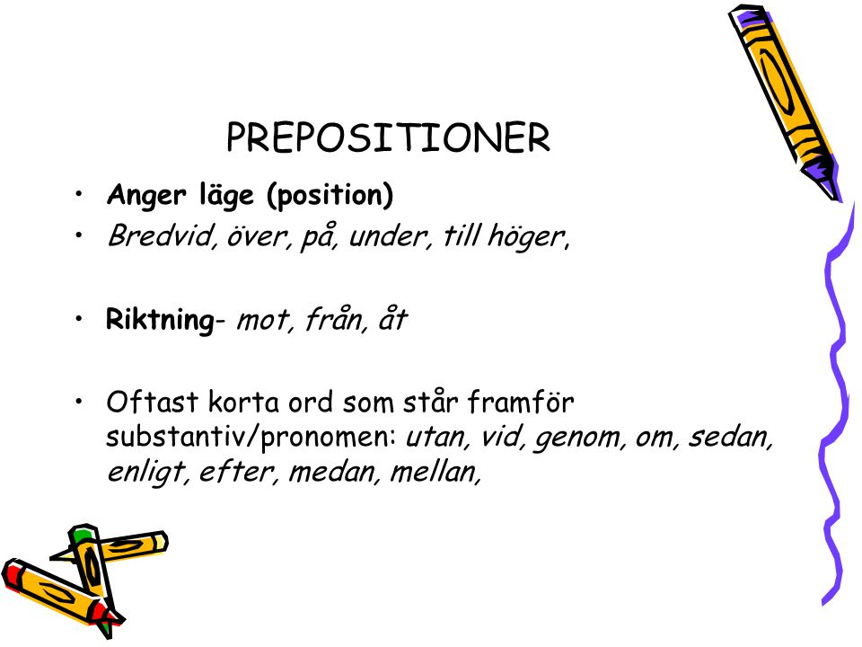 PREPOSITIONER Anger läge (position)