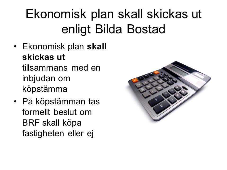 Ekonomisk plan skall skickas ut enligt Bilda Bostad