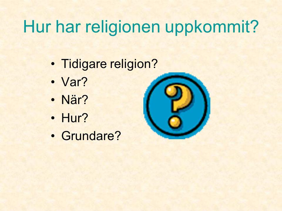 Hur har religionen uppkommit