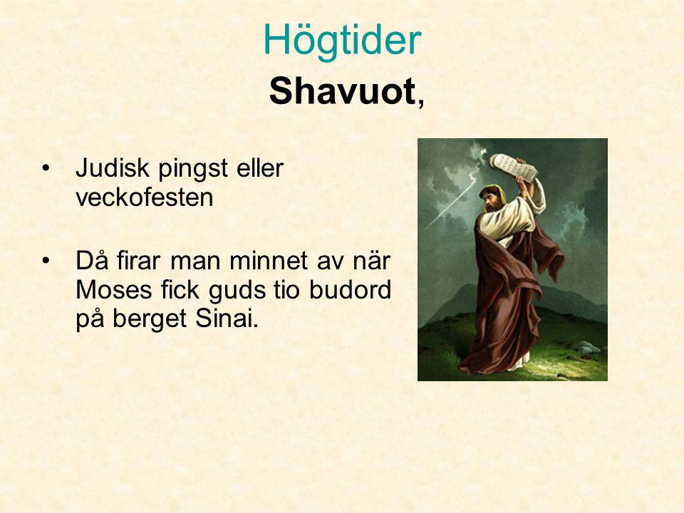 Högtider Shavuot, Judisk pingst eller veckofesten