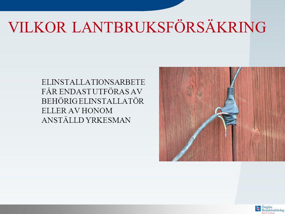 VILKOR LANTBRUKSFÖRSÄKRING
